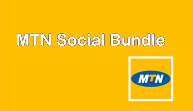 MTN Social Bundle 2020: Price, Activation Codes and All you Need to Know