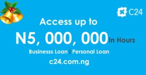 C24: Get Instant N5,000,000 On Your First Application