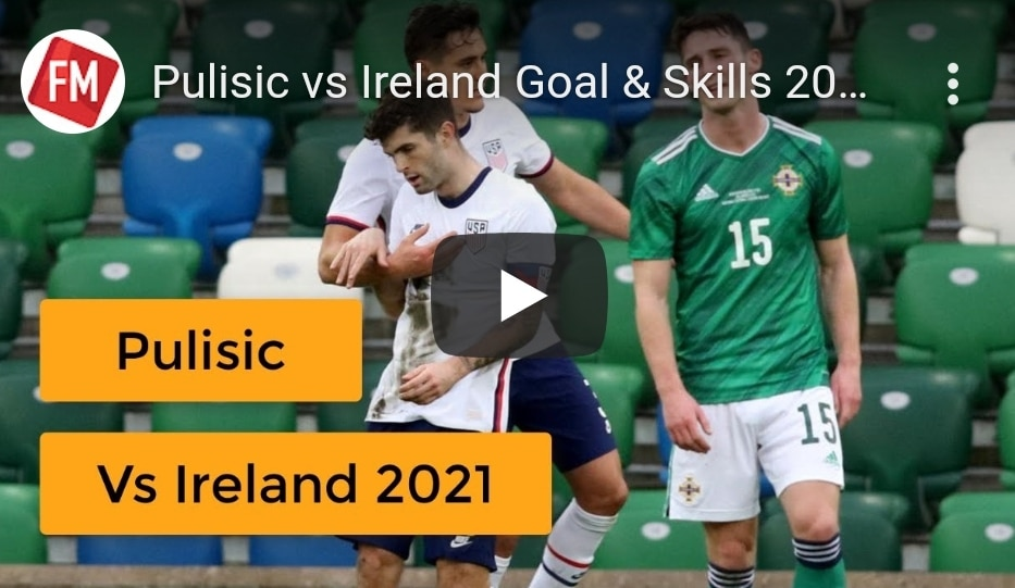 Watch Incredible Christian Pulisic Skills and Goals Against Northern Ireland