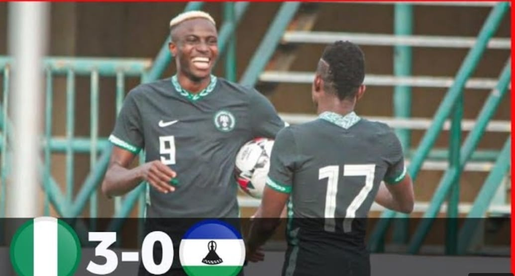 Watch Nigeria Vs Lesotho Goals and Highlight