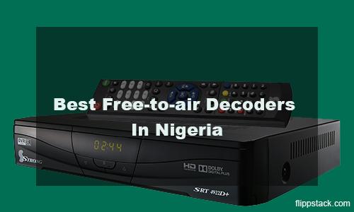 List Of Best Free-to-air Decoders In Nigeria