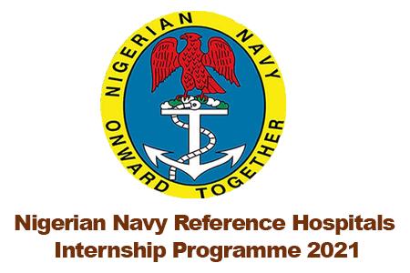 Nigerian Navy Reference Hospitals Internship Programme 2021