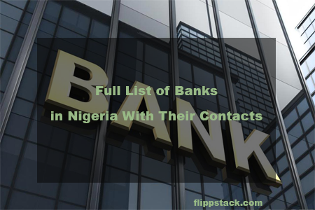 Full List of Banks in Nigeria With Their Contacts