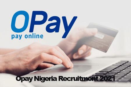 Opay Nigeria Recruitment 2021